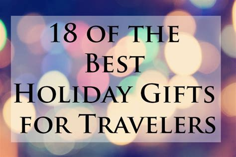 18 of the best holiday gifts for travelers kid free travel