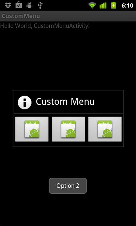 custom layout menu android cdacians india overwrite menu key to create custom menu