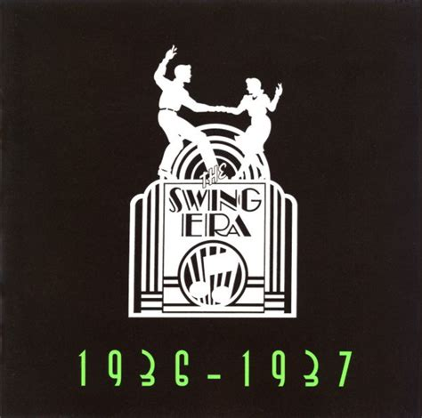 swing era the swing era 1936 1937 cd compilation reissue discogs