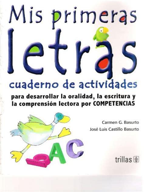 libro este cuaderno es para mis primeras letras libro actividades aula comprensi 243 n lectora comprensi 243 n y