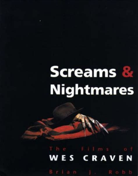 libro the mystery of craven screams and nightmares the films of wes craven by brian robb paperback barnes noble 174