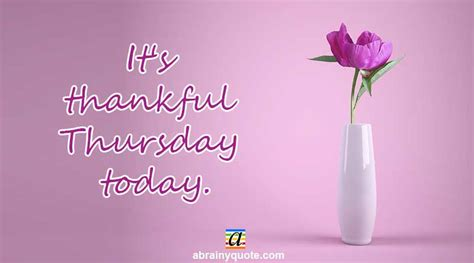thursday quotes  thanking    day abrainyquote