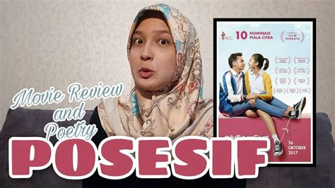film posesif youtube posesif movie review and poetry youtube