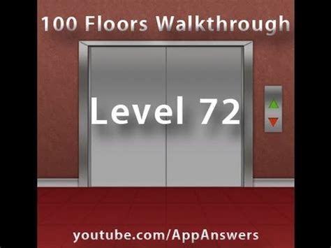 100 Floors Level 72 Not Working by 100 Floors Level 72 Answer