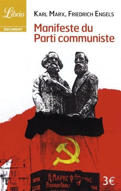 si鑒e du parti communiste manifeste du parti communiste livraddict