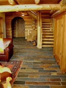 log cabin floors slate floor for our log house home dreams ideas and