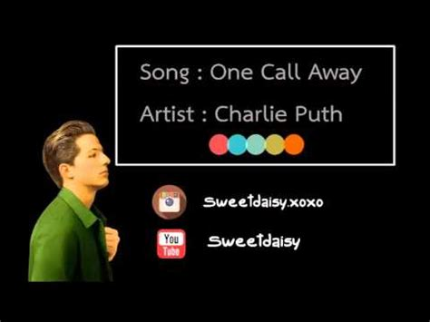 Free Download Mp3 Charlie Puth Call Me Away | 679 69 kb free one call away ringtone mp3 download tbm