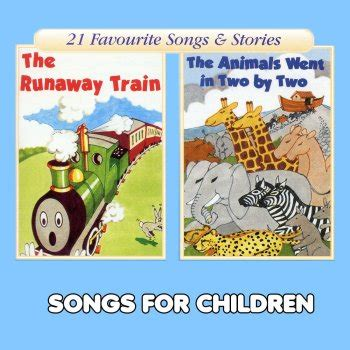 runaway testo testi the runaway the animals went in two by two