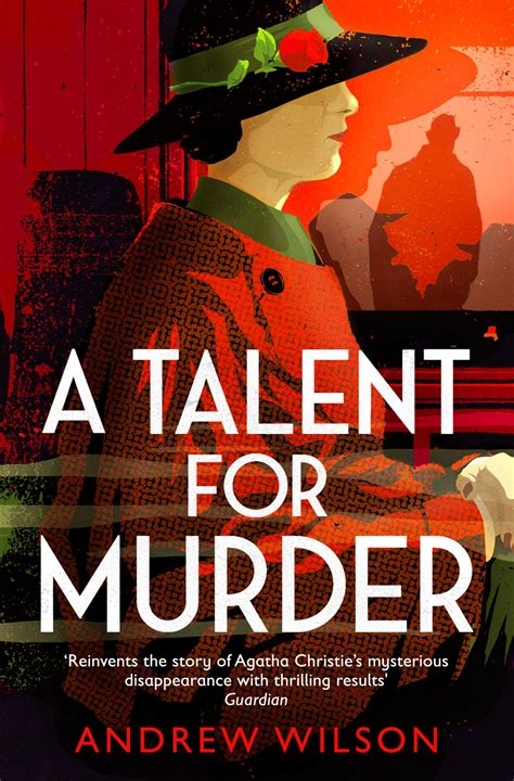 a talent for murder a novel books a talent for murder book by andrew wilson official