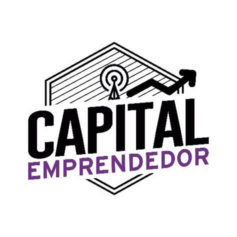 Capital One Mba Internships by Capital Emprendedor On Quot Las Diferencias Entre Un
