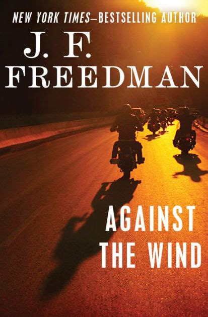 against the wind against the wind by j f freedman nook book ebook