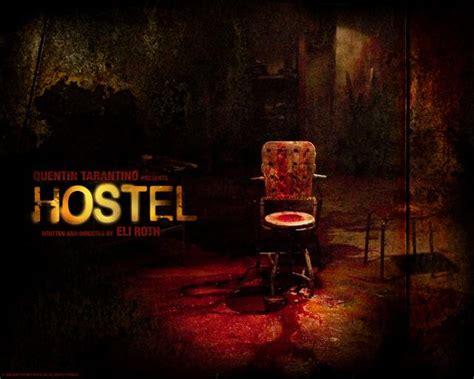 hostel film quentin tarantino meşhur işkence filmi otel den sınırları zorlayan 5