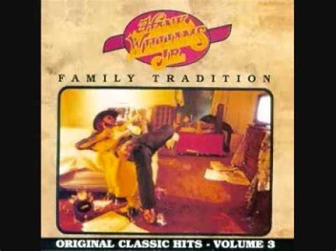 hank williams jr family tradition hank williams jr family tradition