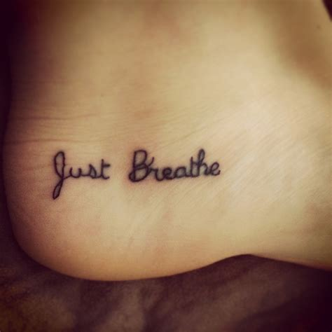 tattoo breathe easy tattoo just breathe ankle a smattering of stuff