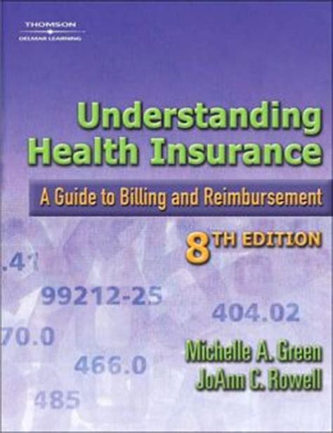 understanding health insurance a guide to billing and reimbursement books understanding health insurance a guide to billing and