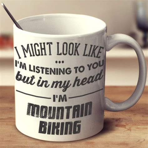 as i m listening to montana the play 25 best mountain biking quotes on bike quotes
