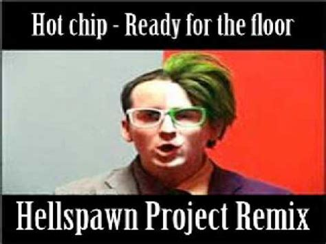 Chip Ready For The Floor by Chip Ready For The Floor Hellspawn Project Remix