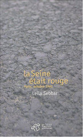 la seine etait rouge french books from la on amazon com marketplace sellerratings com