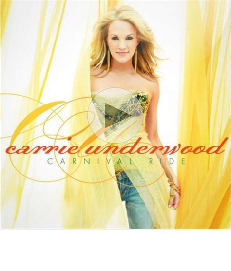 carrie underwood carnival ride mp pin by tammy barton on country music is what i love