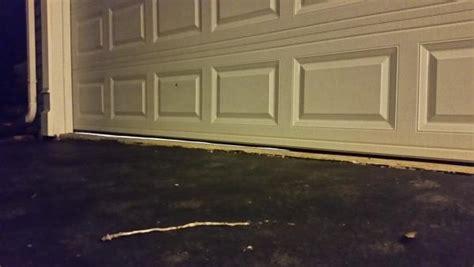 garage door wont new garage door bottom seal now door won t sit level