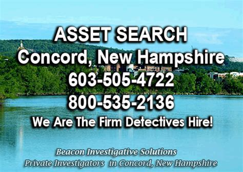 Asset Search Concord Asset Search 603 505 4722 Beacon Investigative