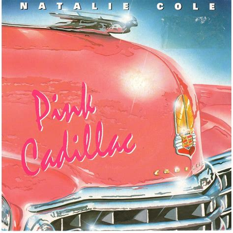 pink cadillac by natalie cole sp with prenaud ref 115297851