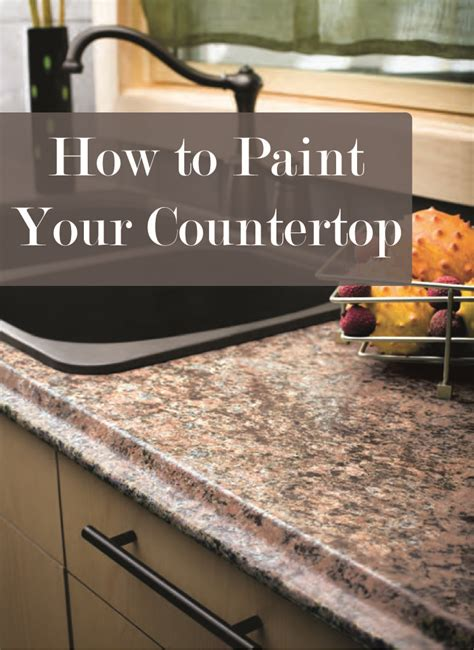 how to paint your countertop sunlit spaces