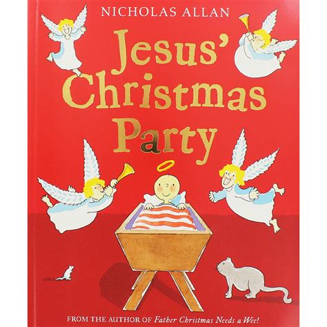 christmas baby jesus party for kids jesus by nicholas allan 10 for 163 10 picture books at the works