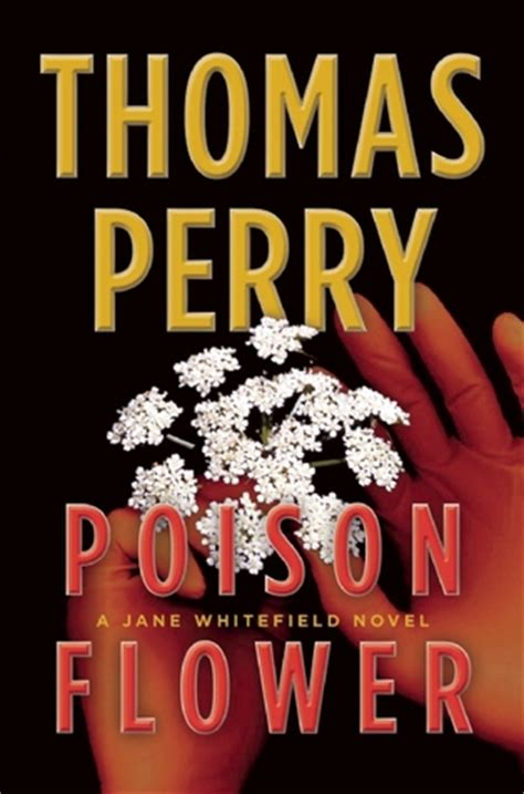 poison a novel books poison flower whitefield 7 by perry