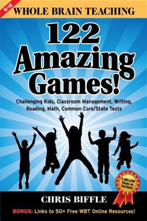 whole brain teaching for challenging whole brain teaching chris biffle 9781512221879