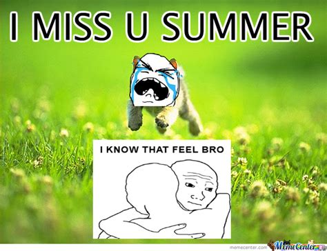 I Miss U Meme - summer memes image memes at relatably com