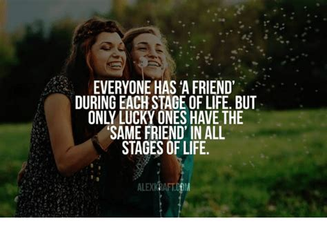 friend   stage  life