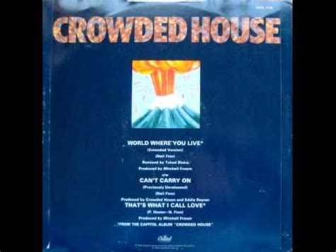 crowded house youtube crowded house world where you live extended version youtube