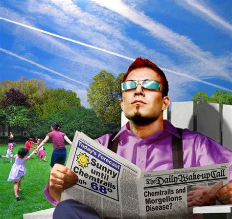chemical illuminati don t believe in chemtrails and weather manipulation you