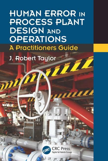 human error in process plant design and operations a
