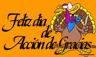 how to say happy thanksgiving in spanish se 241 orita parker s spanish blog 161 feliz d 237 a de acci 243 n de