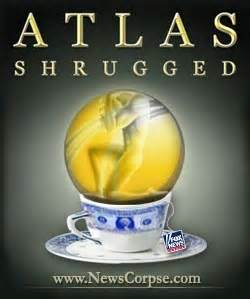 News Atlas Shrugged by What If Atlas Shrugged And No One Was There To See It