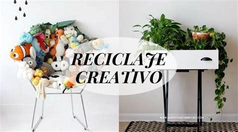 ideas decoracion reciclaje reciclaje creativo ideas para decorar reciclando la