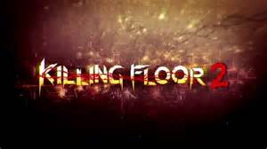 killing floor 2 release date set on march 2015 tripwire interactive adds new monsters and