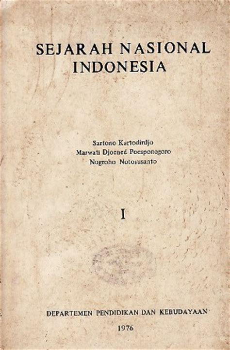 Sejarah Nasional Indonesia Jilid 1 sejarah nasional indonesia by sartono kartodirdjo reviews discussion bookclubs lists