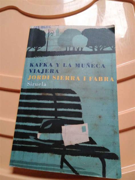 libro kafka y la muneca kafka y la mu 241 eca viajera en 08201 sabadell wendoo