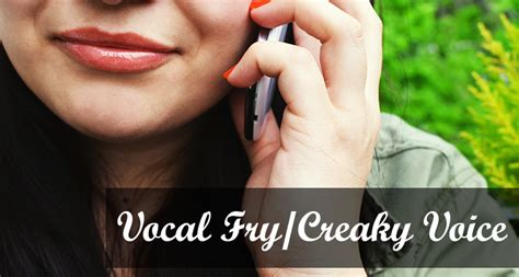 exle of vocal fry vocal fry creaky voice a phonation type julie tetel andresen julie tetel andresen