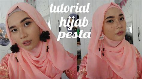 youtube tutorial hijab kondangan tutorial hijab pesta wisuda kondangan dll youtube