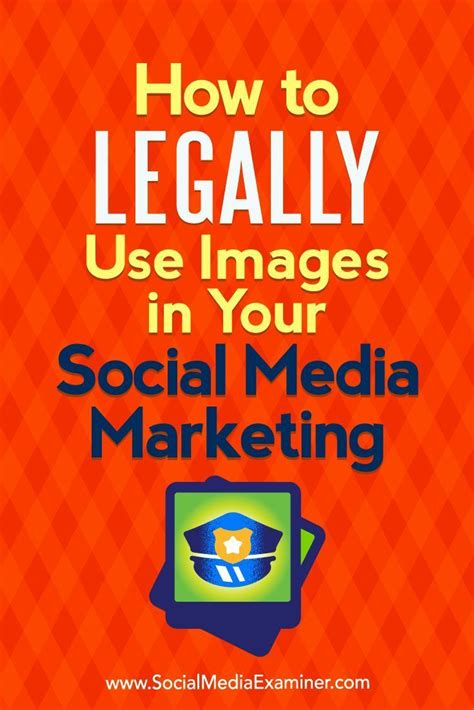 how to legally use images in your social media marketing social media examiner