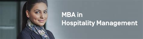 Mba Hospitality Management by Why Mba In Hospitality Management