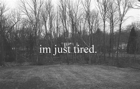Im Just Tired Pictures, Photos, and Images for Facebook ... I'm Just Tired Of Everything