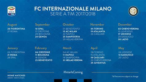 Calendario Serie A 2017 18 Calendario Inter Serie A 2017 2018 Ecco Tutte Le Giornate
