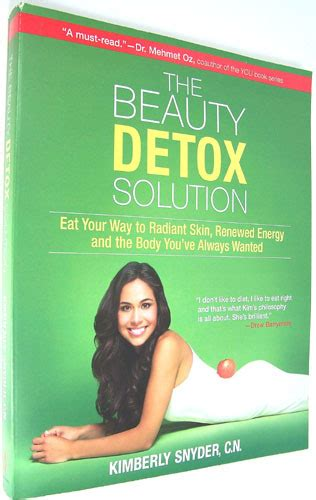 Snyder Detox Solution Reviews by The Detox Solution Eat Your Way To Radiant Skin