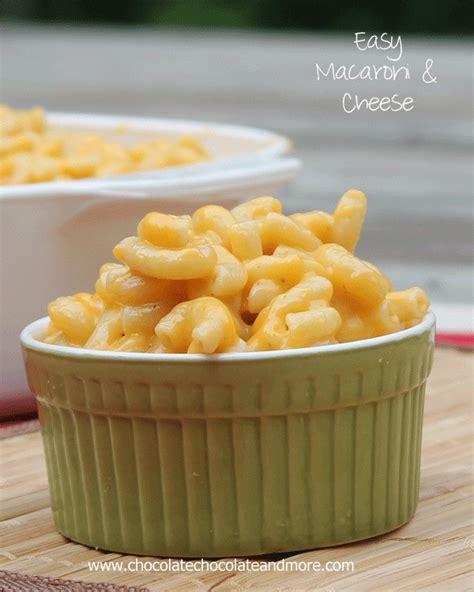 easy macaroni cheese easy macaroni and cheese chocolate chocolate and more