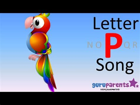 learn the letter p song